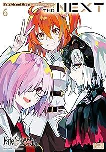 Fate/Grand Order コミックアンソロジー THE NEXT: 6 (DNAメディアコミックス)