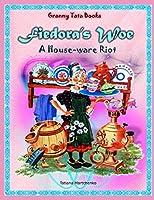 Fiedora's Woe: A House-ware Riot