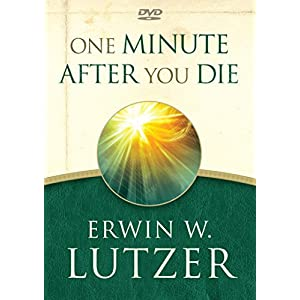 One Minute After You Die: 8 Transforming Teachings on Eternity