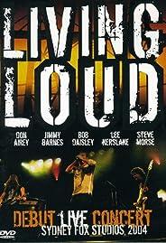 Living Loud: Live - Debut Live Concert