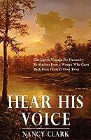 Hear His Voice