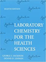 Laboratory Manual for Chemistry for the Health Sciences