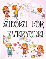 Sudoku for Everyone: valentines day books for kids | Activity book for kids that contains easy to advanced level fun Sudoku book for kids and young adults | valentines books for kids