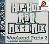 MEGA RAIDERS WEEKEND PARTY(3)HIP HOP R&B MEGA MIX(CCCD)