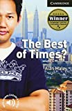 The Best of Times? Level 6 Advanced Student Book (Cambridge English Readers)