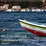 Bolivie Magique - Copacabana Et Lac Titicaca 2018: Des Images De Reve D'un Des Pays Les Plus Interessants De L'amerique Du Sud..
