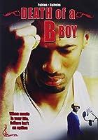 Death of a B Boy [DVD] [Import]