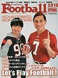 アメリカンフットボール・マガジン 2016 SPRING シーズン展望 (B・B MOOK 1294)