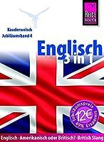 Kauderwelsch Sprachfuehrer Englisch 3 in 1: Englisch-Amerikanisch oder Britisch?-British Slang