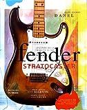 La Légende de la Fender Stratocaster / Tribute to the Fender Stratocaster