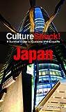 Culture Shock! Japan: A Survival Guide to Customs and Etiquette (Culture Shock! Guides)