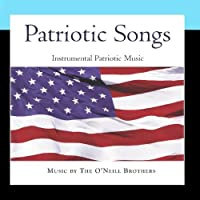 Patriotic Songs: Instrumental Patriotic Music Vol. 1【CD】 [並行輸入品]