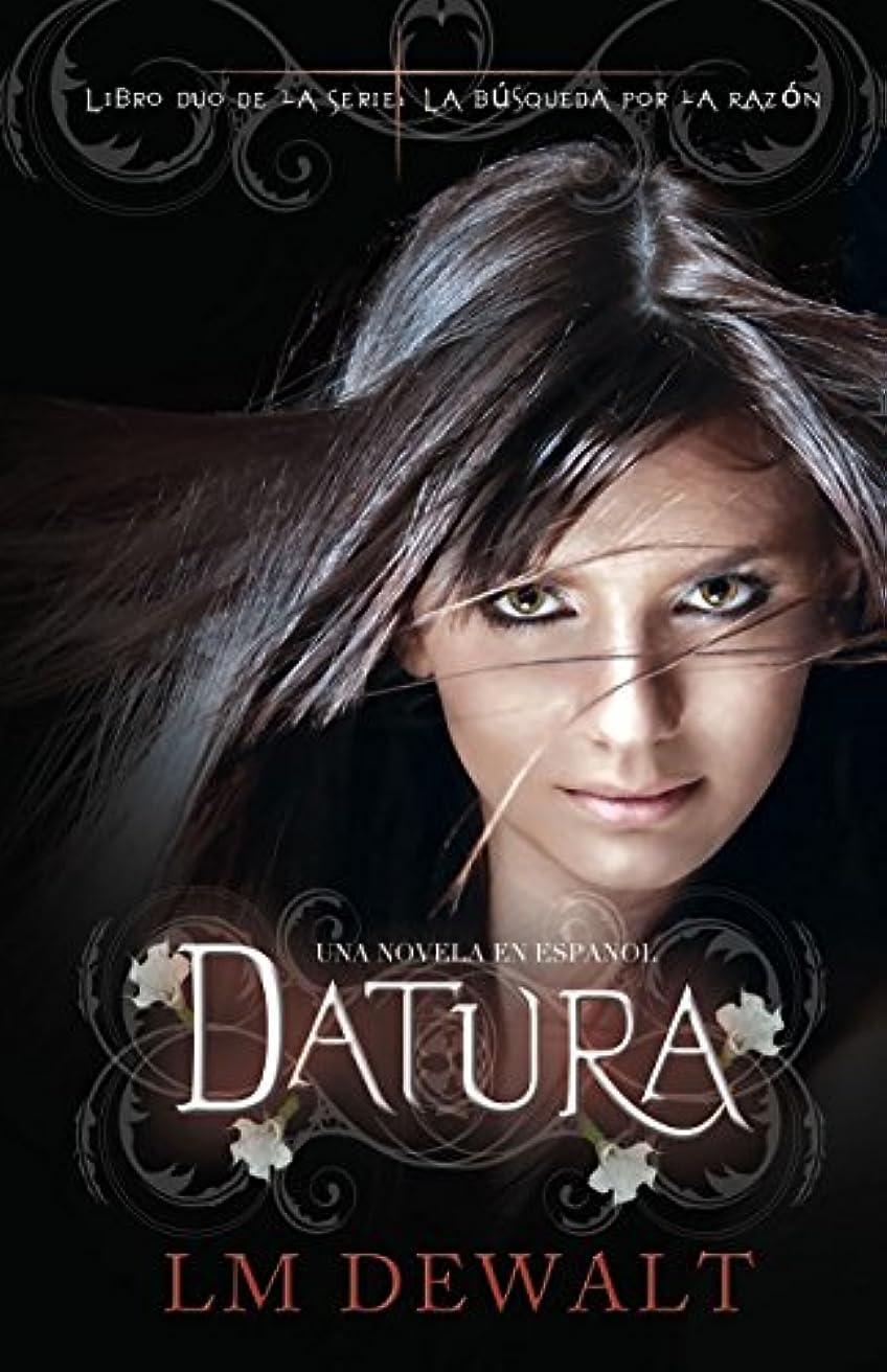 する正確な花婿Datura: Una Novela en Espanol (La Busqueda por Razon) (Spanish Edition)