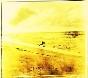 "HAWAIIANA-ハワイアーナ-""classic suite"""