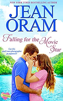 Falling for the Movie Star: A Movie Star Sweet Contemporary Romance (The Summer Sisters Book 1) by [Oram, Jean]