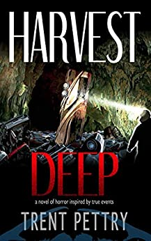 Harvest Deep by [Pettry, Trent]