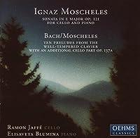 モシュレス:チェロ・ソナタ Op. 121/メロディックな対位法練習曲(ヤッフェ/ブルーミナ)