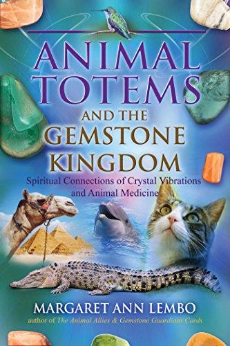 Animal Totems and the Gemstone Kingdom: Spiritual ...