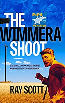 The Wimmera Shoot by [Scott, Ray]