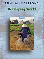 Annual Editions: Developing World 07/08