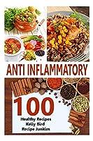 Anti Inflammatory Recipes - 100 Healthy Recipes