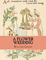A Flower Wedding