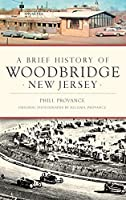 A Brief History of Woodbridge, New Jersey
