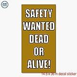 安全Wanted Dead or AliveデカールステッカーRetail Storeビニールラベルサイン???Sticks to Any Cleanサーフェス14.5?X 36?in