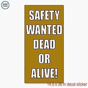 安全Wanted Dead or AliveデカールステッカーRetail Storeビニールラベルサイン–Sticks to Any Cleanサーフェス14.5X 36in