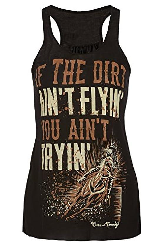 セッション決定する分泌するCute n '国タンクトップ:汚れがAin ' t flyin ' You Ain ' t Tryin '