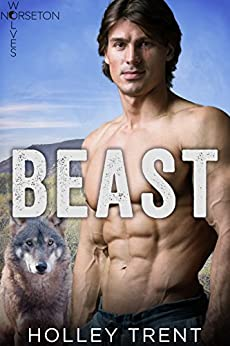 Beast (Norseton Wolves Book 1) by [Trent, Holley]
