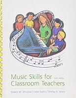 Music Skills for Classroom Teachers w. audio CD