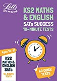 Letts Ks2 Revision Success - Ks2 Maths and English Sats Age 10-11: 10-Minute Tests: 2018 Tests