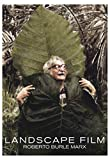 Landscape Film: Roberto Burle Marx [DVD]