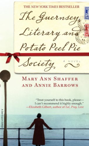 The Guernsey Literary and Potato Peel Pie Society: A Novelの詳細を見る