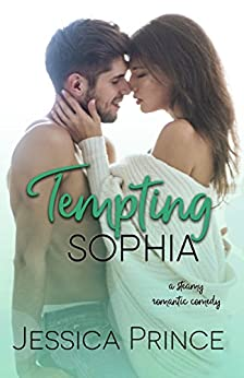Tempting Sophia by [Prince, Jessica]