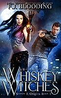 Whiskey Witches (Whiskey Witches Season 1)