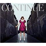CONTINUE(初回限定盤)(DVD付)