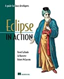 Eclipse in Action: A Guide for Java Developers