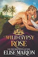 Wild Gypsy Rose (Royals of Cardenas)