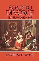Road to Divorce: England 1530-1987【洋書】 [並行輸入品]