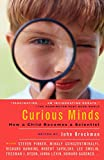 Curious Minds: How a Child Becomes a Scientist (Vintage)