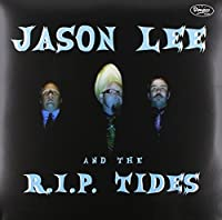 Jason Lee & the R.I.P. Tides [Analog]