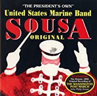 Classic Sousa by President's Own (1999-03-02)