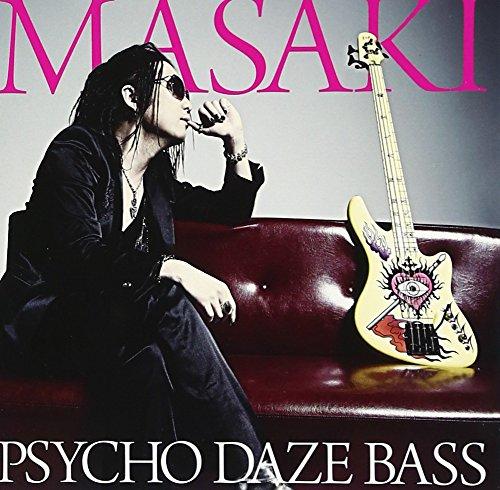 PSYCHO DAZE BASS