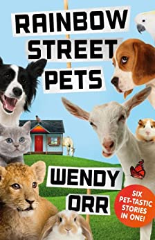 Rainbow Street Pets by [Orr, Wendy]