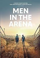 Men in the Arena [DVD]