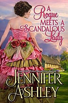 A Rogue Meets a Scandalous Lady: Mackenzies (Mackenzies Series Book 11) by [Ashley, Jennifer]