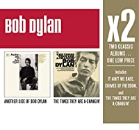 X2: Another Side of Bob Dylan / The Times They Are