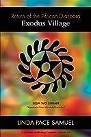 Exodus Village - Return of the African Diaspora